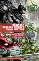 Batman/Teenage Mutant Ninja Turtles - The Deluxe Edition - Hardcover Graphic Novel
